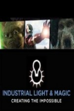Watch Industrial Light & Magic: Creating the Impossible