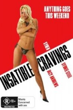 Watch Insatiable Cravings