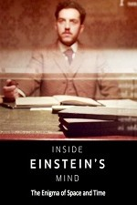 Watch Inside Einstein's Mind: The Enigma of Space and Time