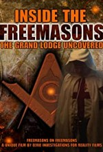 Watch Inside the Freemasons: The Grand Lodge Uncovered