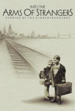 Watch Into the Arms of Strangers: Stories of the Kindertransport