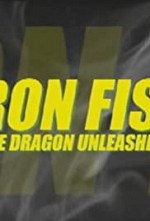 Watch Iron Fist: The Dragon Unleashed