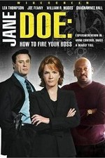 Watch Jane Doe: How to Fire Your Boss