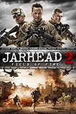 Watch Jarhead 2: Field of Fire