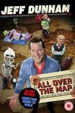 Watch Jeff Dunham: All Over the Map