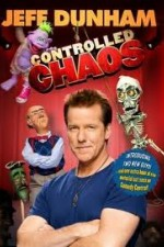 Watch Jeff Dunham: Controlled Chaos