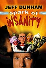 Watch Jeff Dunham: Spark of Insanity