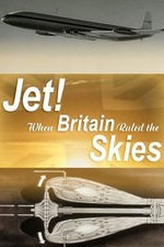 Jet! When Britain Ruled the Skies SE