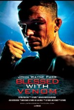 Watch John Wayne Parr: Blessed with Venom