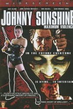 Watch Johnny Sunshine Maximum Violence