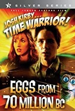 Watch Josh Kirby... Time Warrior: Chapter 4, Eggs from 70 Million B.C.