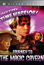 Watch Josh Kirby... Time Warrior: Chapter 5, Journey to the Magic Cavern