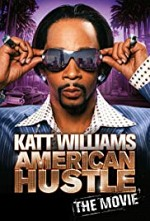 Watch Katt Williams: American Hustle - The Movie