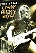 Watch Keith Urban: Livin' Right Now