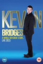 Watch Kevin Bridges: A Whole Different Story