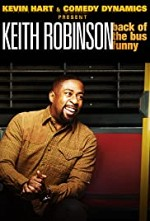 Watch Kevin Hart Presents: Keith Robinson - Back of the Bus Funny