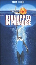 Watch Kidnapped in Paradise