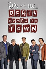 Kids in the Hall: Death Comes to Town SE
