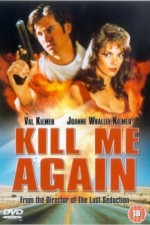 Watch Kill Me Again