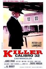 Watch Killer Caliber .32