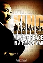 Watch King: Man of Peace in a Time of War