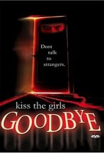 Watch Kiss the Girls Goodbye