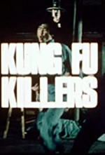Watch Kung Fu Killers