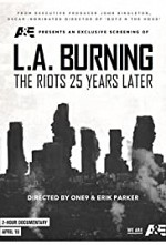 Watch L.A. Burning: The Riots 25 Years Later
