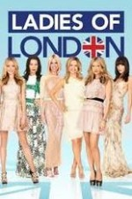Watch Ladies of London