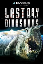 Watch Last Day of the Dinosaurs