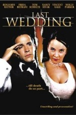 Watch Last Wedding