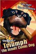 Watch Late Night with Conan O'Brien: The Best of Triumph the Insult Comic Dog