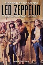 Watch Led Zeppelin: The Origin of the Species