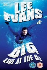 Watch Lee Evans: Big Live at the O2