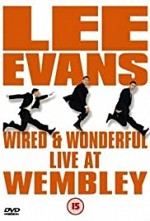Watch Lee Evans: Wired and Wonderful - Live at Wembley