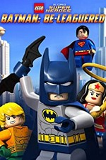 Watch Lego DC Comics: Batman Be-Leaguered