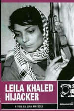 Watch Leila Khaled: Hijacker