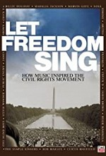 Watch Let Freedom Sing: How Music Inspired the Civil Rights Movement
