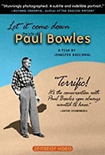 Watch Let It Come Down: The Life of Paul Bowles