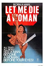 Watch Let Me Die a Woman