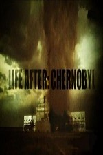 Watch Life After: Chernobyl