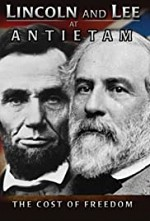 Watch Lincoln and Lee at Antietam: The Cost of Freedom