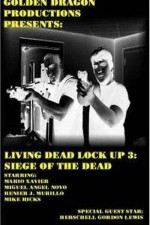 Watch Living Dead Lock Up 3: Siege of the Dead
