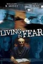 Watch Living in Fear