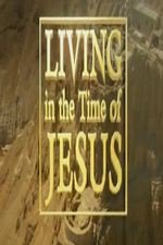 Living in the Time of Jesus S01E03