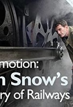 Locomotion: Dan Snow's History of Railways SE