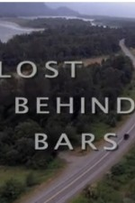 Watch Lost Behind Bars
