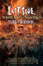 Watch Lost Soul: The Doomed Journey of Richard Stanley's Island of Dr. Moreau