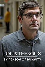 Watch Louis Theroux: By Reason of Insanity