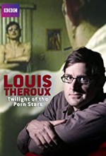 Watch Louis Theroux: Twilight of the Porn Stars